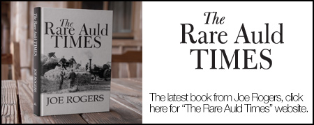 The Rare Auld Times by Joe Rogers